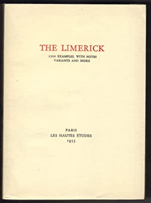 The Limerick - 1,700 Examples, with Notes