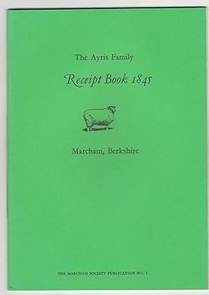 The Ayris Family Receipt Book 1845