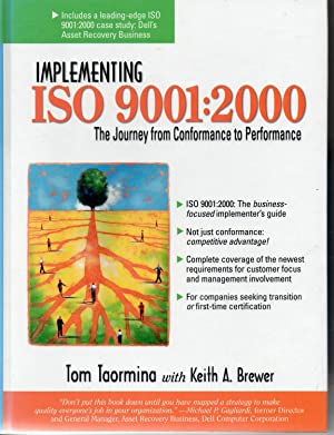 Implementing IS0 9001 :2000 The Journey from: Taormina, Tom; Brewer,