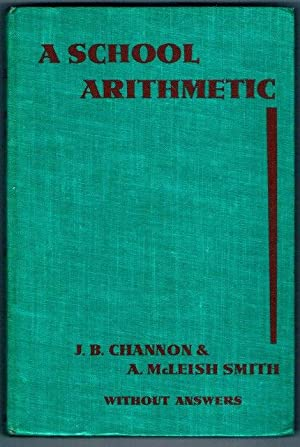 A School Arithmetic. Without Answers. With Diagrams.: J. B. Channon