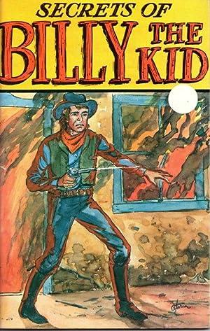 "Secrets of ""Billy the Kid"": George E Turner."