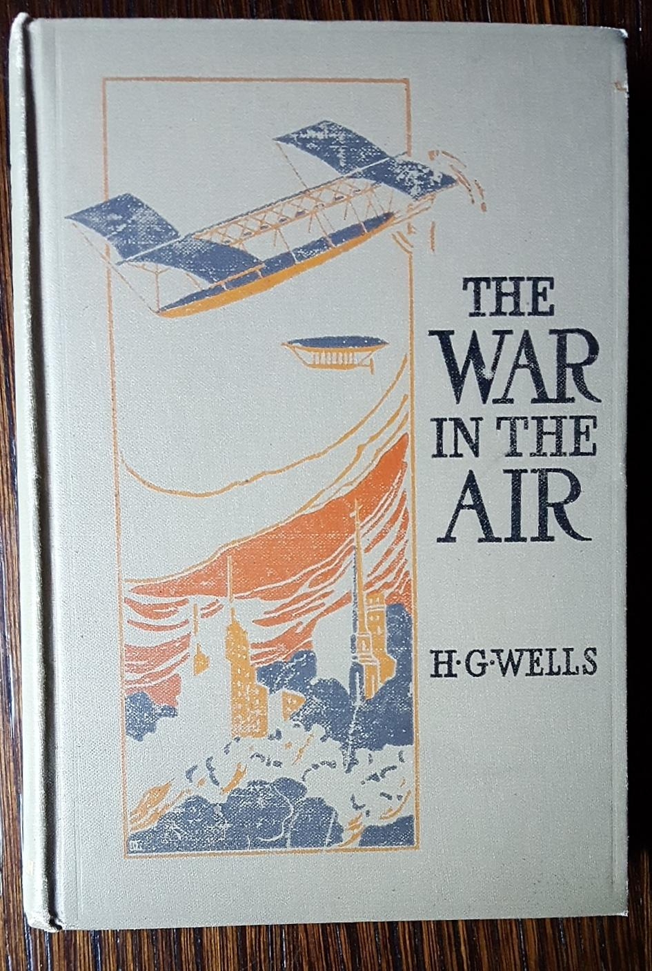 The War in the Air: Wells, H.G.