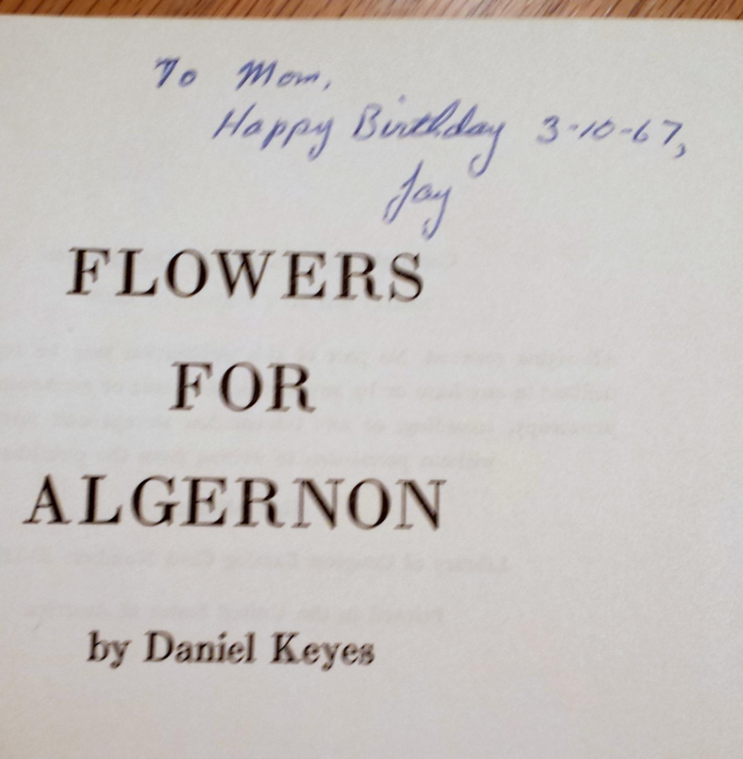 a summary of flowers for algernon a book by daniel keyes Free summary and analysis of the events in daniel keyes's flowers for algernon that won't make you snore we promise.