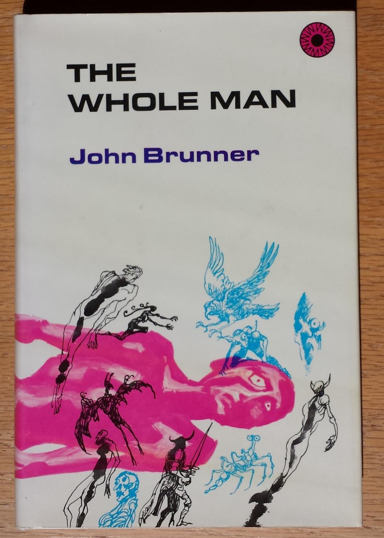 The Whole Man John Brunner Fine Hardcover