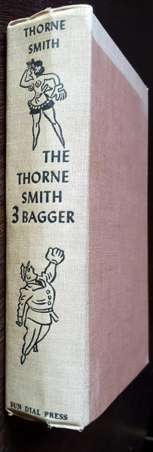 The Thorne Smith Three-Bagger Thorne Smith