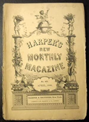 Harper's New Monthly Magazine - April 1886: Charles Warner, Helen