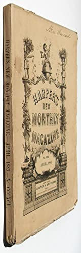Harper's New Monthly Magazine - April 1883 #395: Richard Stoddard, Constance Fenimore Woolson,...