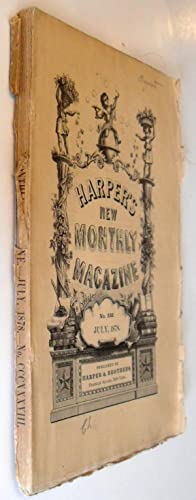 Harper's New Monthly Magazine - July 1878 #338: Thomas Hardy, Charles de Kay, William Black