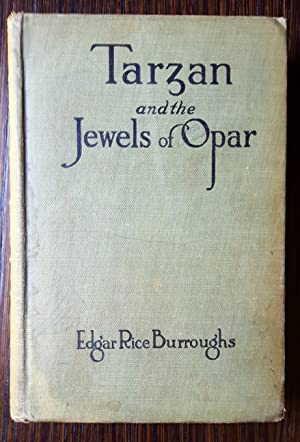 Tarzan and the Jewels of Opar: Burroughs, Edgar Rice