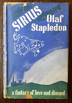 Sirius: A Fantasy of Love and Discord: Stapledon, Olaf
