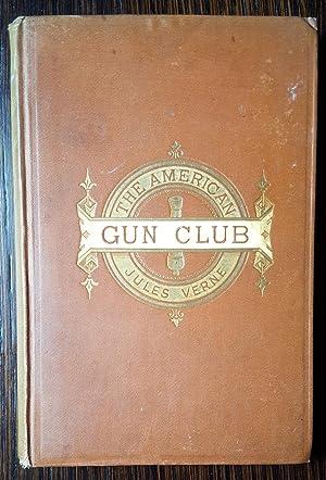 The American Gun Club: Verne, Jules