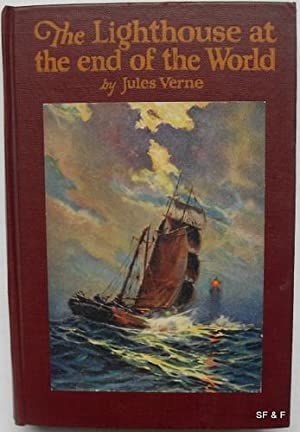 The Lighthouse at the End of the World: Verne, Jules