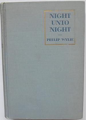 Night Unto Night: Wylie, Philip