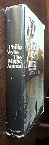 The Magic Animal: Wylie, Philip