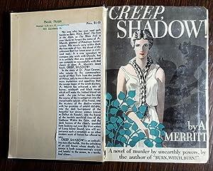 Creep, Shadow!: Merritt, A.