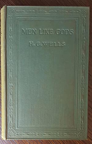 Men Like Gods: Wells, H.G.