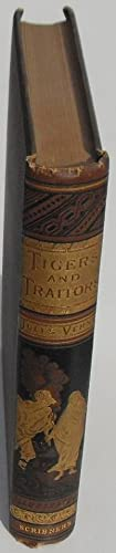 The Steam House. (Part II.) Tigers and Traitors: Verne, Jules