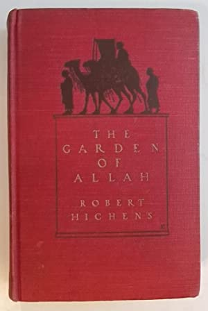 The Garden of Allah: Robert Hichens