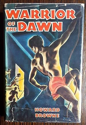 Warrior of the Dawn: Browne, Howard