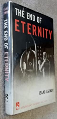 The End of Eternity: Isaac Asimov