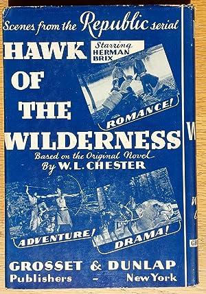 Hawk of the Wilderness: William L. Chester