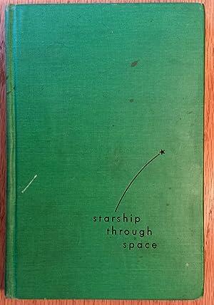 Starship Through Space: Lee Correy [G. Harry Stine]