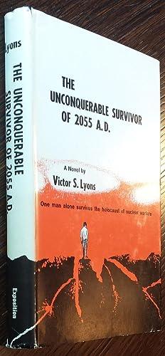 The Unconquerable Survivor of 2055 A.D.: Victor S. Lyons