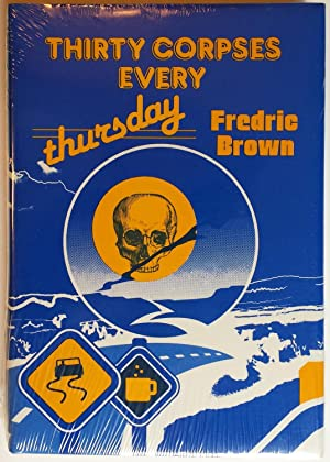 30 Corpses Every Thursday: Fredric Brown