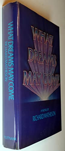 What Dreams May Come: Richard Matheson