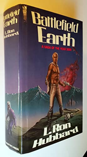 Battlefield Earth: A Saga of the Year 3000: L. Ron Hubbard