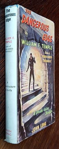 The Dangerous Edge: William F. Temple