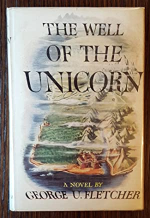 The Well of The Unicorn: Fletcher Pratt writing as George U. Fletcher