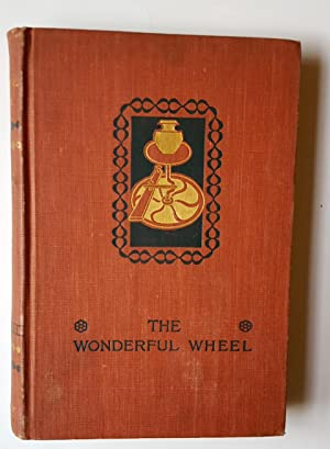 The Wonderful Wheel: Mary Tracy Earle
