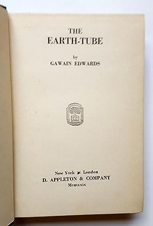 The Earth-Tube: Gawain Edwards