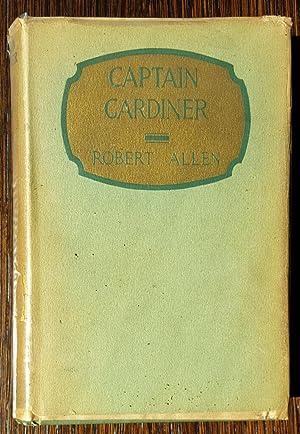 Captain Gardiner of the International Police: Robert Allen
