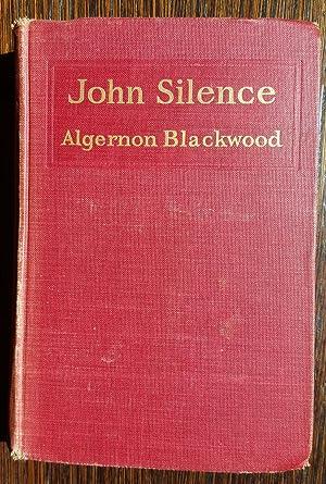 John Silence: Physician Extaordinary: Algernon Blackwood