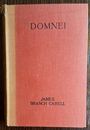 Domnei: A Comedy of Woman-Worship: James Branch Cabell