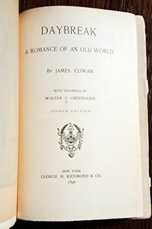 Daybreak: A Romance of An Old World: James Cowan