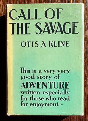 Call of the Savage: Otis Adelbert Kline