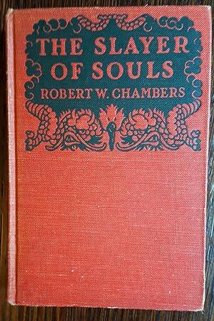 The Slayer of Souls: Robert W. Chambers