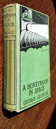 A Honeymoon In Space: George Griffith