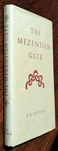The Mezentian Gate: E. R. Eddison