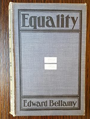 Equality: Edward Bellamy
