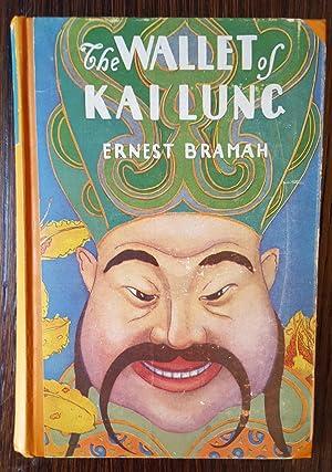 The Wallet of Kai Lung: Ernest Bramah