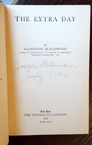 The Extra Day: Algernon Blackwood