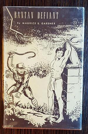 Bantan Defiant: Maurice B. Gardner