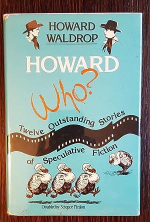 Howard Who?: Howard Waldrop