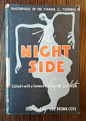 The Night Side: Masterpieces of The Strange and Terrible: August Derleth