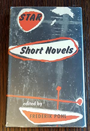 Star Short Novels: Frederik Pohl [Editor]
