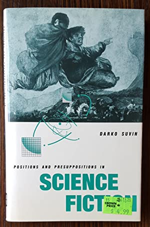 Positions and Presuppositions in Science Fiction: Darko Suvin
